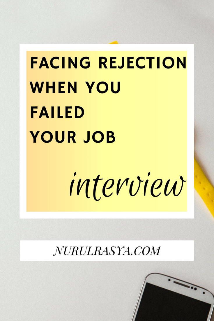 Facing Rejection | When You Failed Your Job Interview