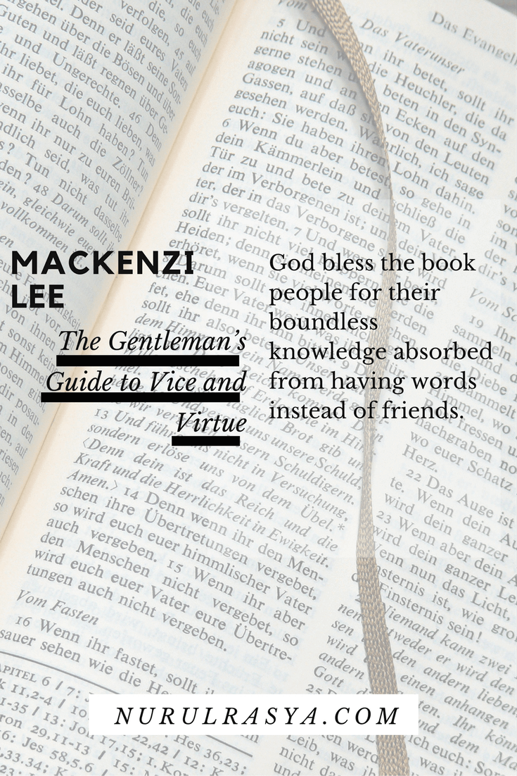 Book Quotes Mackenzie Lee The Gentlemans Guide to Vice and Virtue
