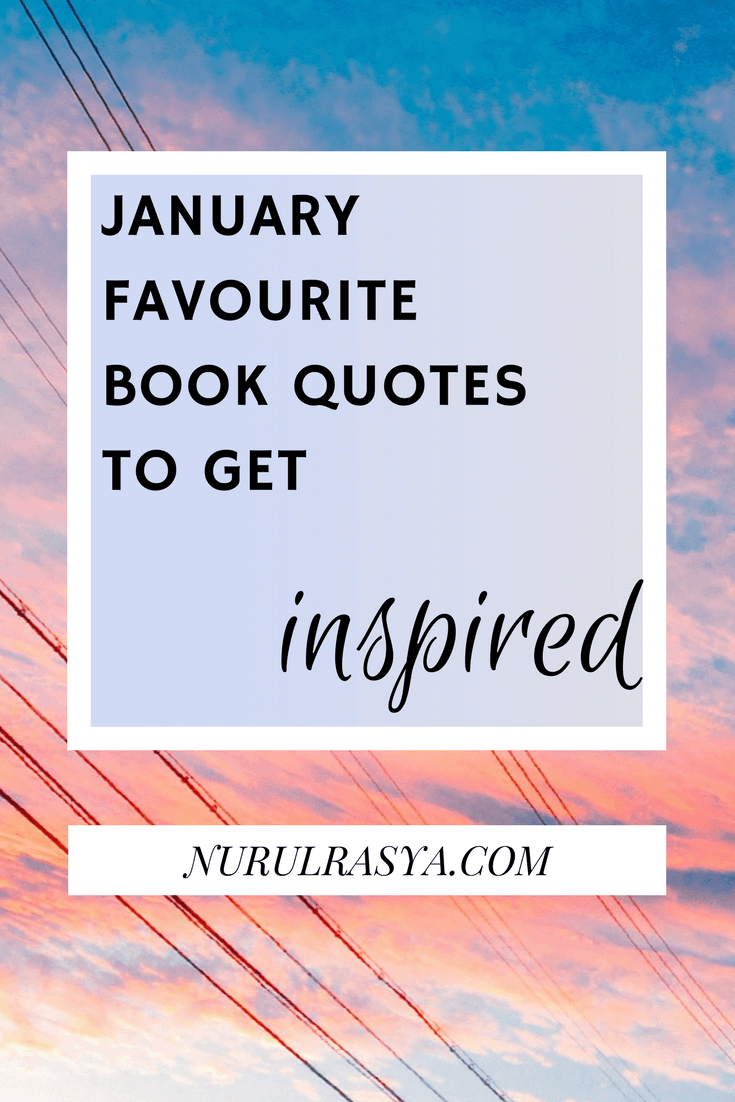 January Favourite Book Quotes To Get Inspired (2)