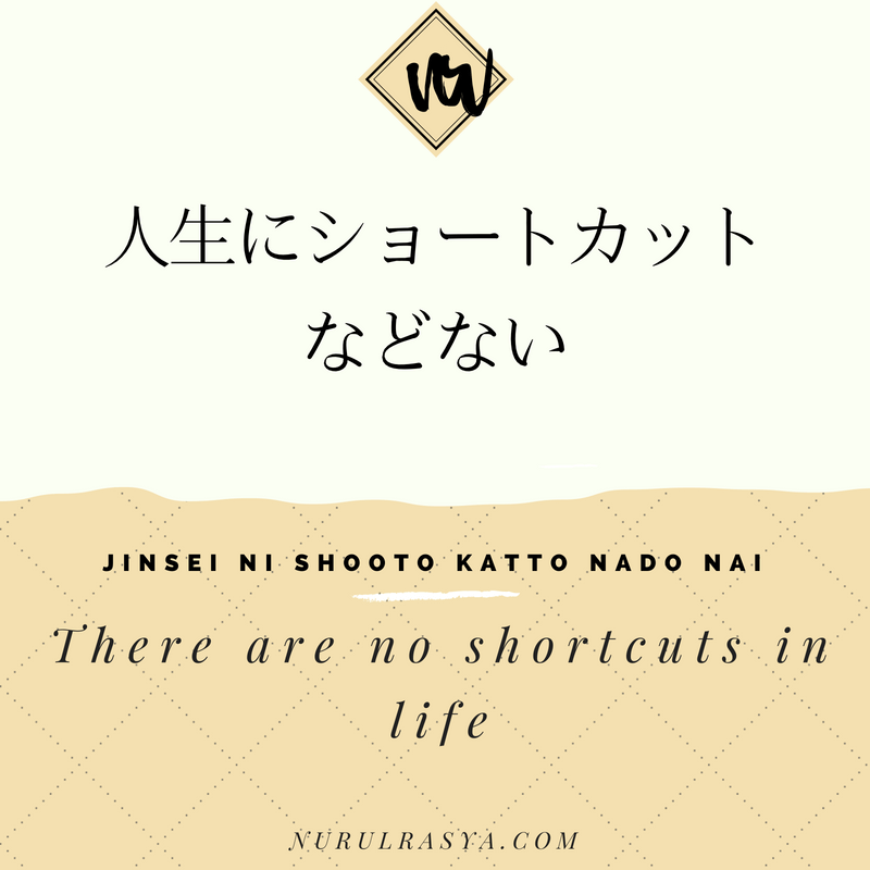Japanese Quotes Life And Shortcut Nurul Rasya