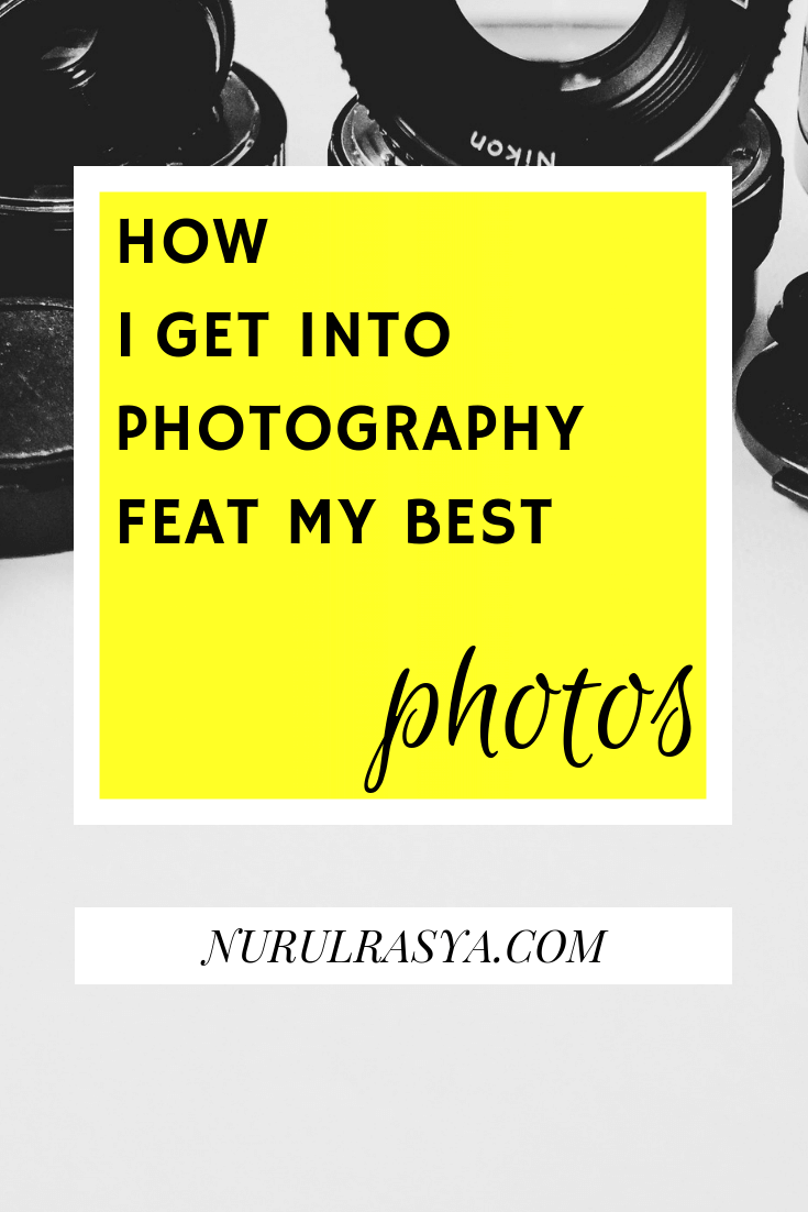 How I Get Into Photography