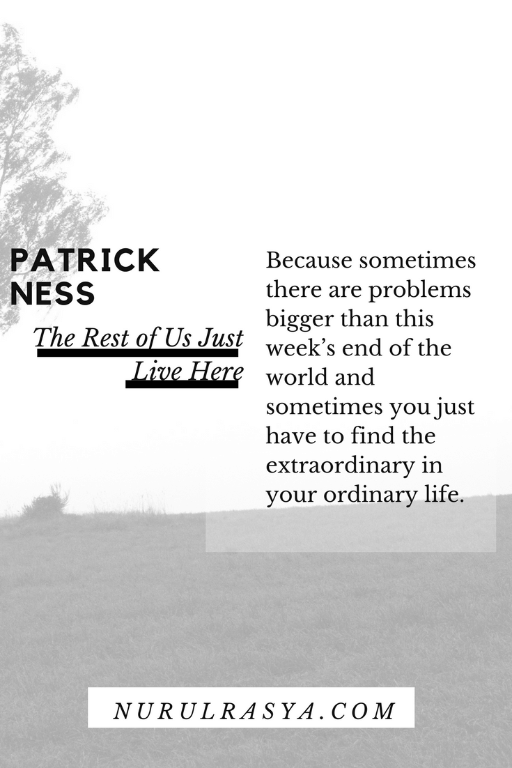 Patrick Ness - The Ress of Us Just Live Here
