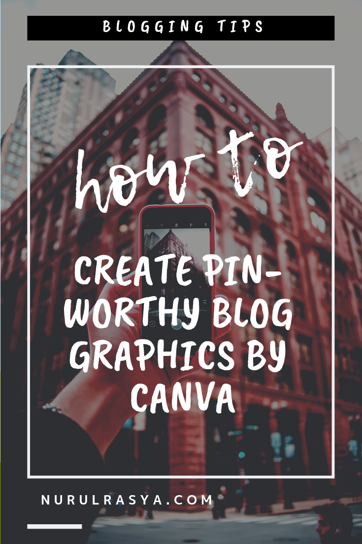 How To Create Pin-Worthy Blog Graphics By Canva