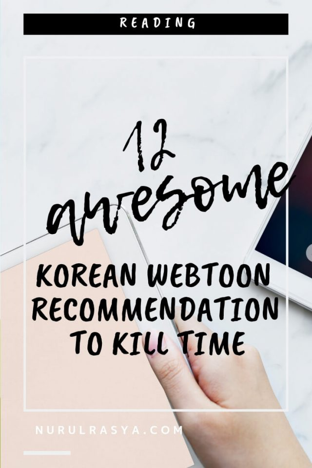 12 Awesome Korean Webtoon Recommendation To Kill Time