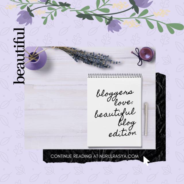 Bloggers Love | Beautiful Blog Edition