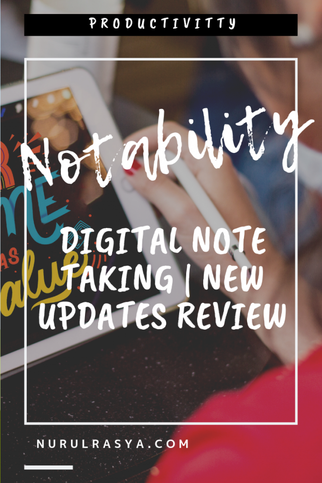 Digital Note Taking | Notability New Updates Review