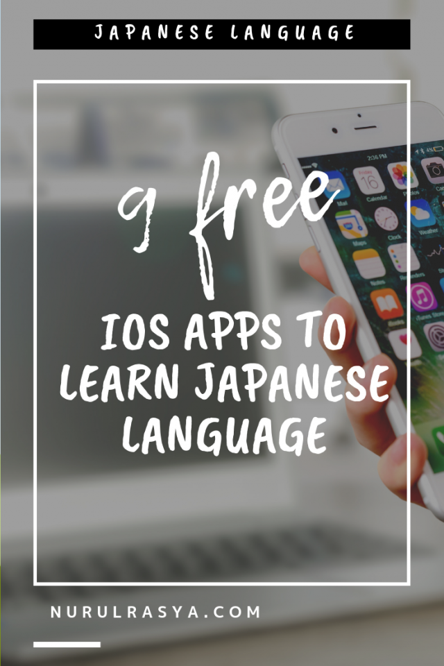 9 Free iOS Apps To Learn Japanese