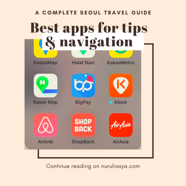 Complete Seoul Travel Guide; Best Apps For Tips And Navigation