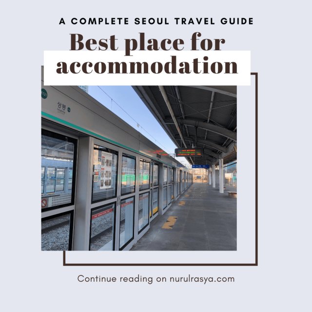 complete seoul travel guide; Best Place For Accommodation