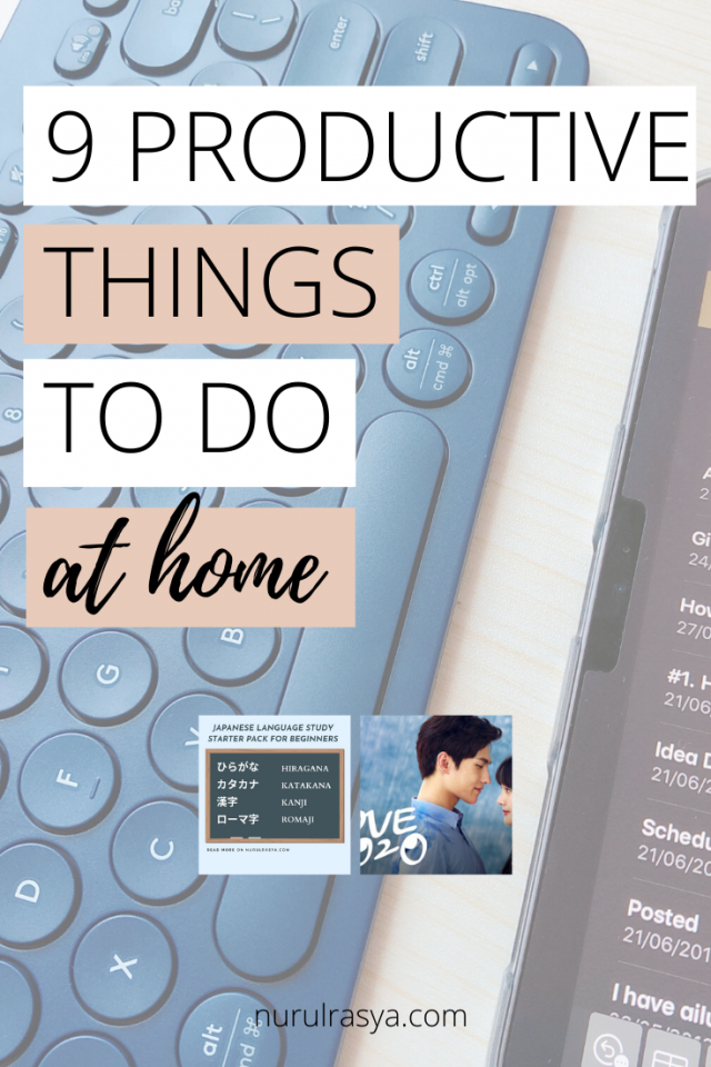 9 Productive Things To Do At Home