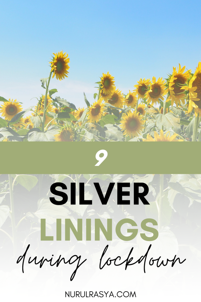 9 Silver Linings During Lockdown
