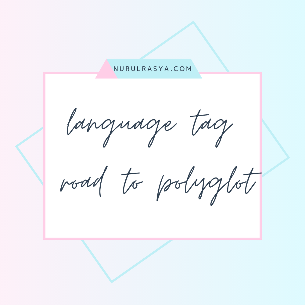 Language Tag | Road to polyglot