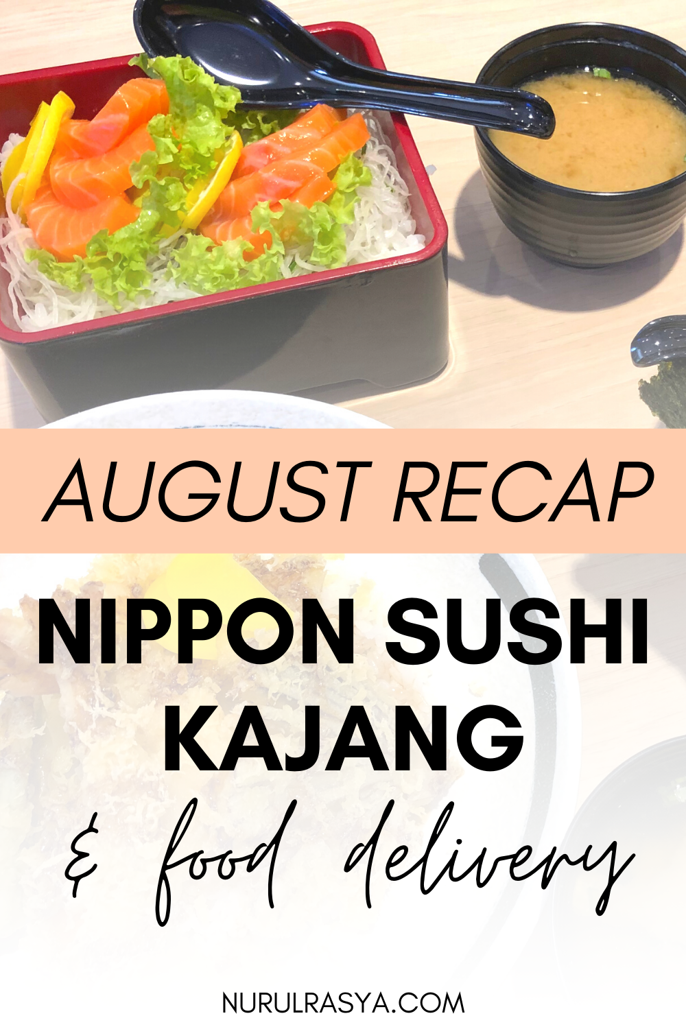 August Recap feat Nippon Sushi Kajang, FoodPanda and GrabFood delivery