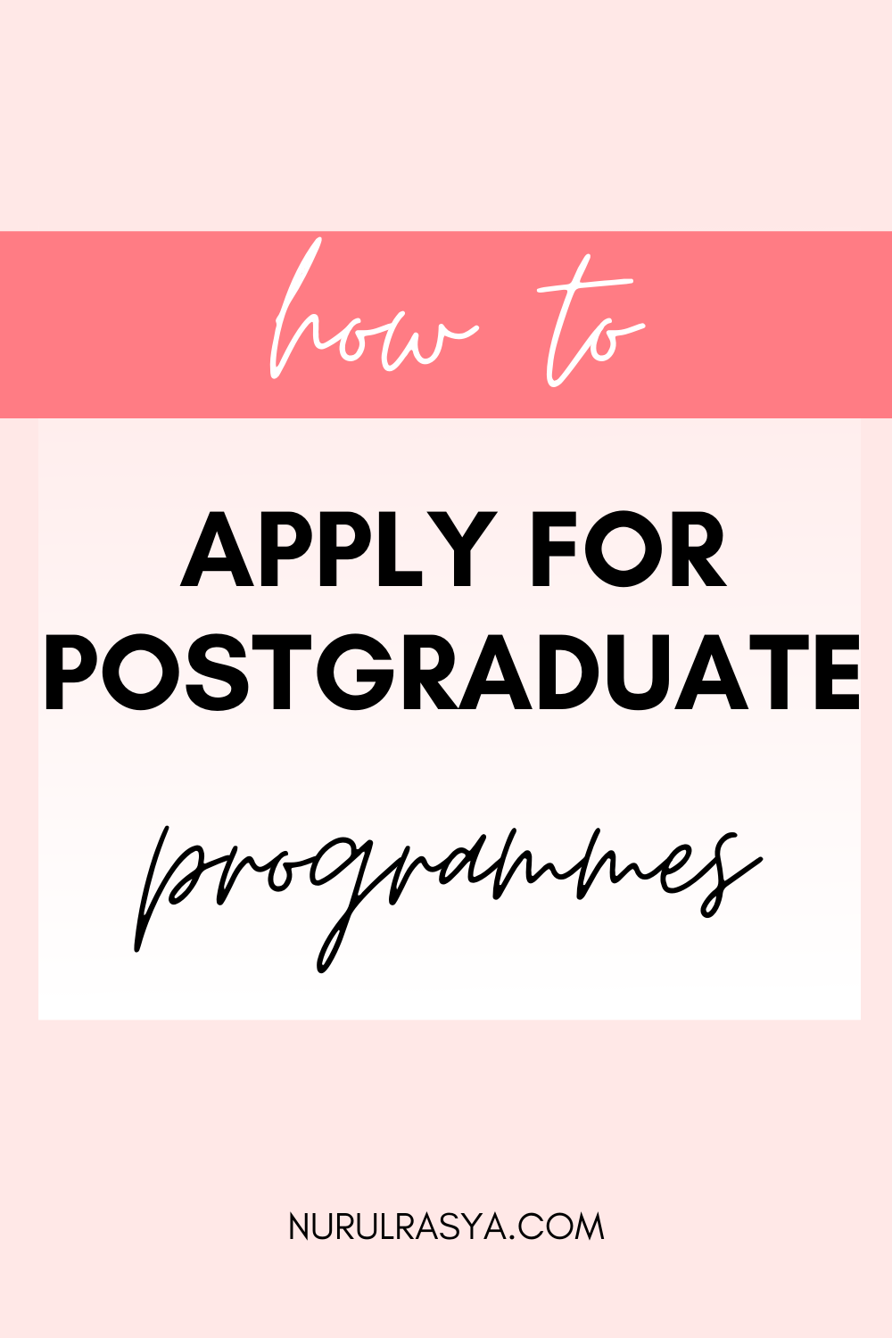 How-To-Apply-For-Postgraduate-Programmes